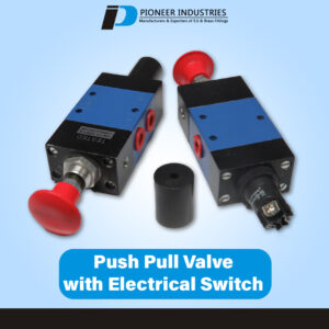 Push Pull Valve with Electrical Switch