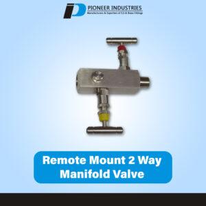 Remote Mount 2-way manifold valves