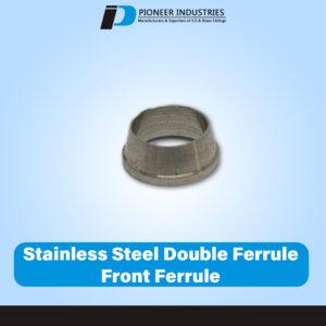 Stainless Steel Double Ferrule Front Ferrule